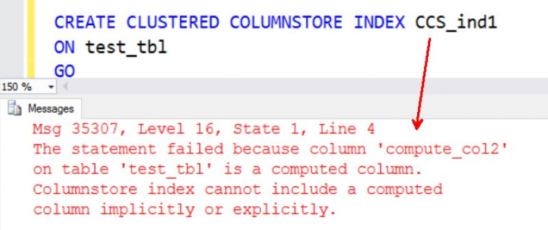 SQL SERVER - Columnstore Index Cannot be Created When Computed Columns Exist columnstore-computed-columns-01-800x337