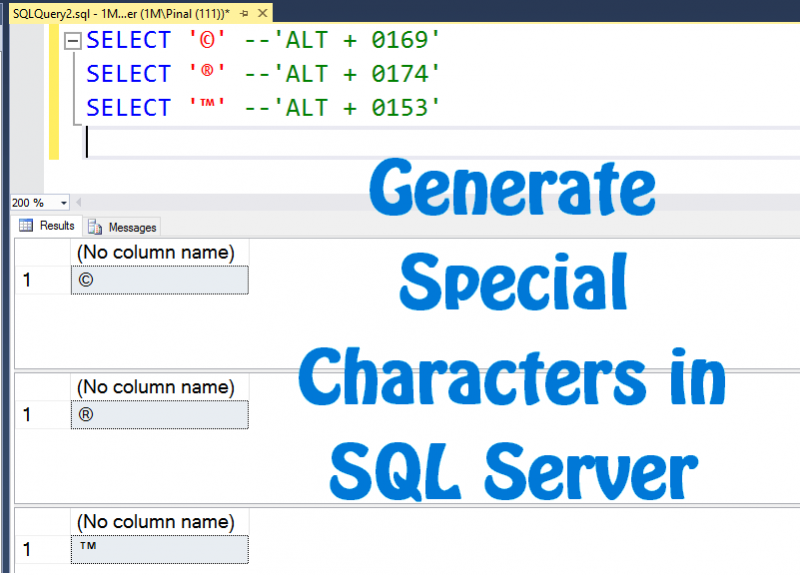 SQL SERVER - How to INSERT or SELECT Copyright Special Characters in SSMS? specialcharacters-800x575