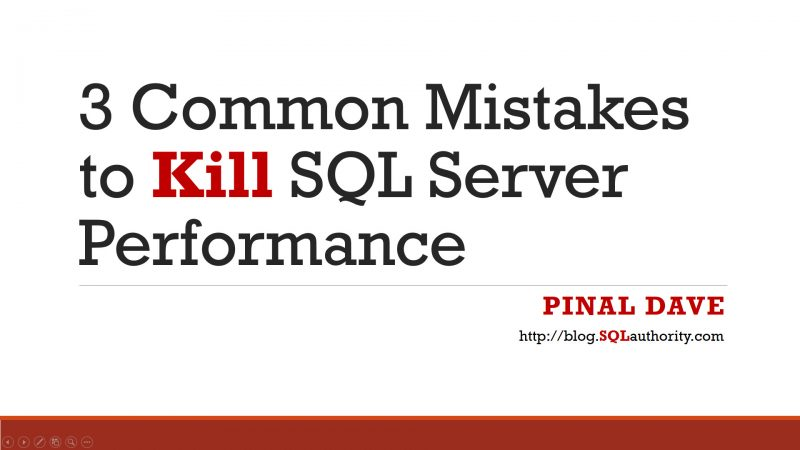 GroupBy Conference - 3 Common Mistakes to Kill SQL Server Performance 3commonmistakes-800x450