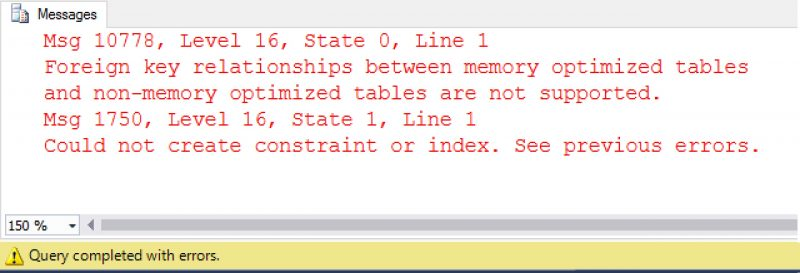 SQL SERVER - Error Msg 10778, Level 16 with InMemory OLTP inmemory-disk-tables-foreign-key-error-01-800x273
