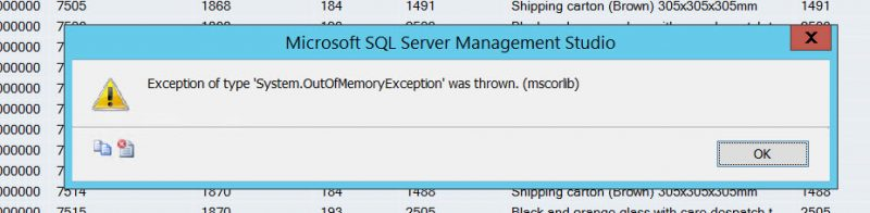 SQL SERVER Management Studio - Exception of type 'System.OutOfMemoryException' was thrown. (mscorlib) SSMS-OOM-800x196