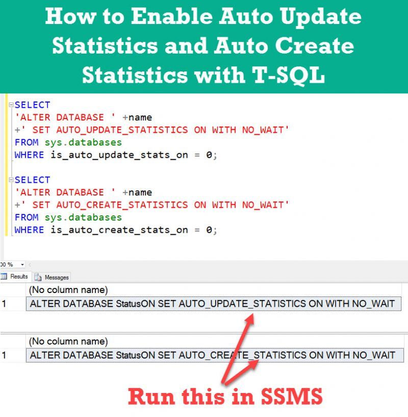 How to Enable Auto Update Statistics and Auto Create Statistics with T-SQL - Interview Question of the Week #108 enablestats-800x817