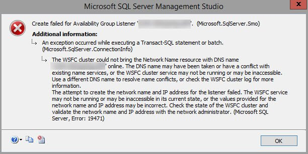 SQL SERVER -  AlwaysOn Listener Error - The WSFC Cluster Could Not Bring the Network Name Resource With DNS Name 'DNS name' Online listener-error-01