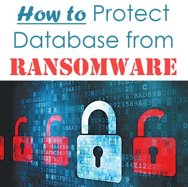 SQL SERVER - How to Protect Your Database from Ransomware? ransomware