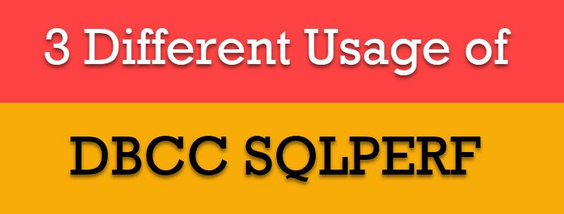 SQL SERVER - 3 Different Usage of DBCC SQLPERF dbccsqlperf-800x304