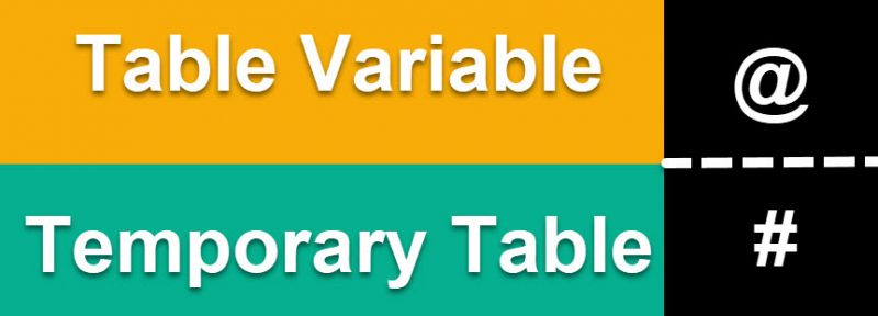 SQL SERVER - How to Create Table Variable and Temporary Table? tablevartemptable-1-800x288