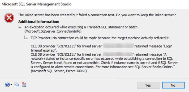 SQL SERVER - Linked Server Error: TCP Provider: No Connection Could