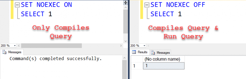 SQL SERVER - What Does SET NOEXEC Do? compilesandrun-800x257