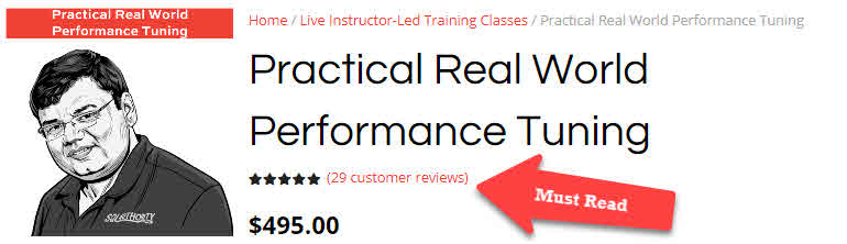 Practical Real World Performance Tuning - Before the Class Announced practicalperformancetuning