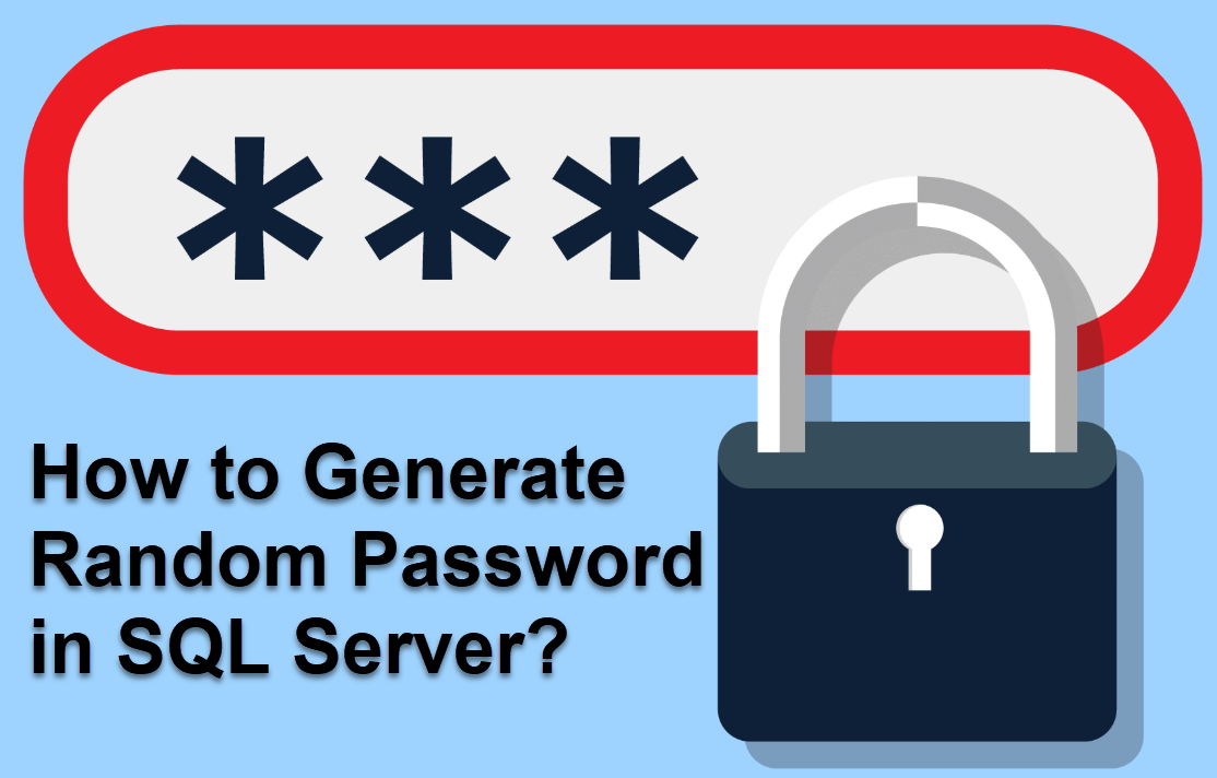 SQL SERVER - How to Generate Random Password? - Enhanced Version randompassword
