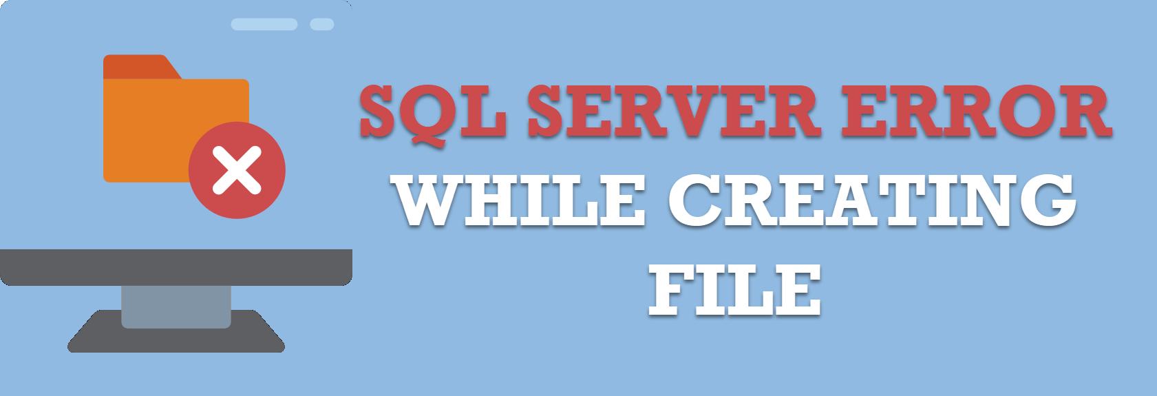 SQL SERVER - FIX: CREATE FILE Encountered Operating System Error 5 (Access is Denied.) errorfile