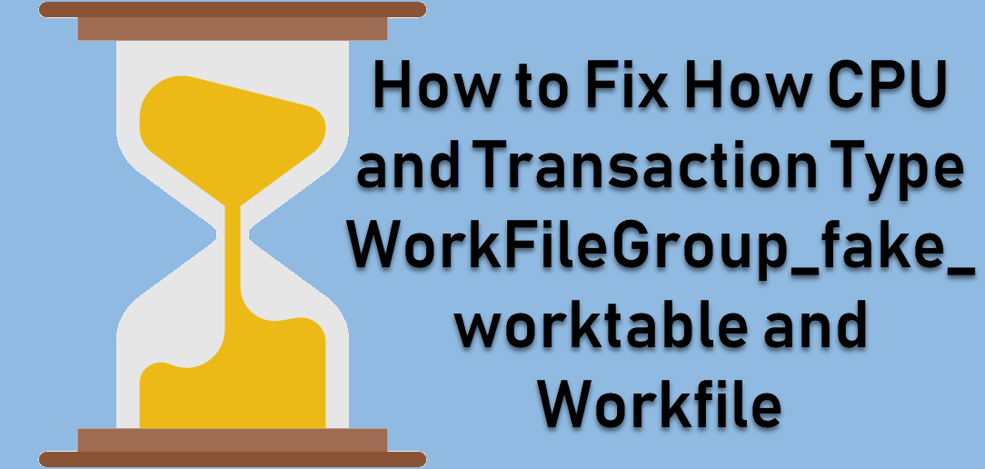 SQL SERVER- High CPU and Transaction Type WorkFileGroup_fake_worktable and Workfile worktable