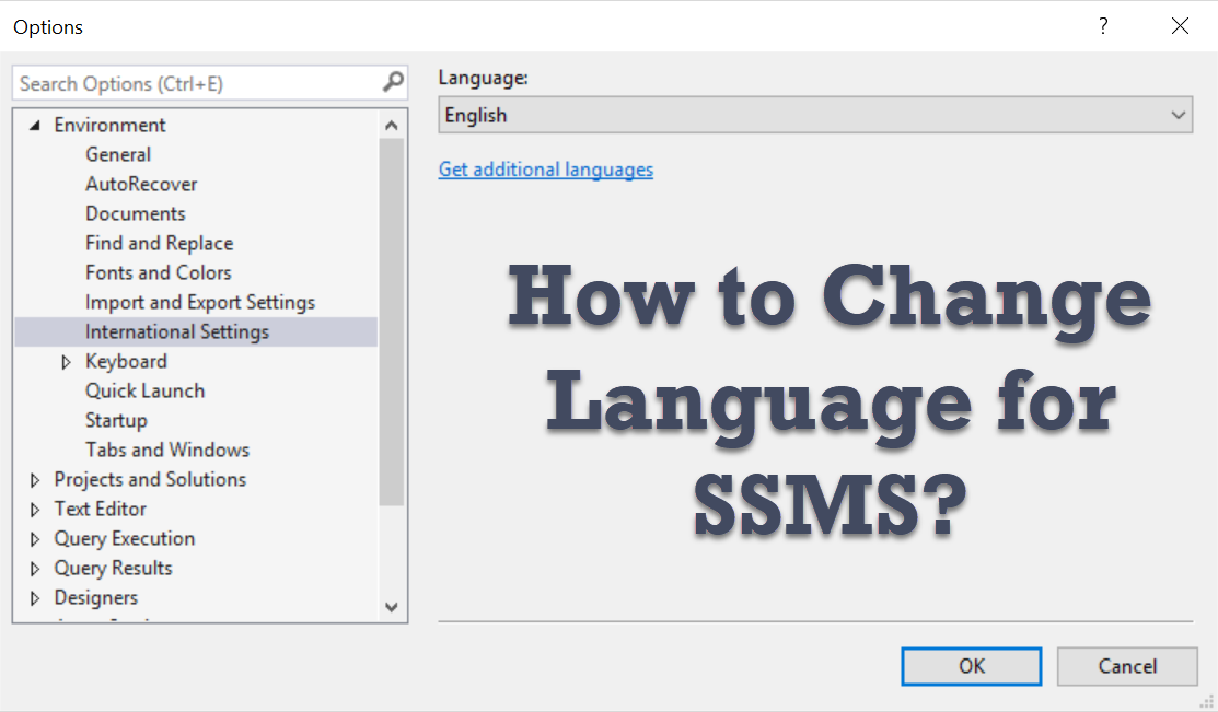 How to Change Language for SSMS? - Interview Question of the Week #194 ssmslang