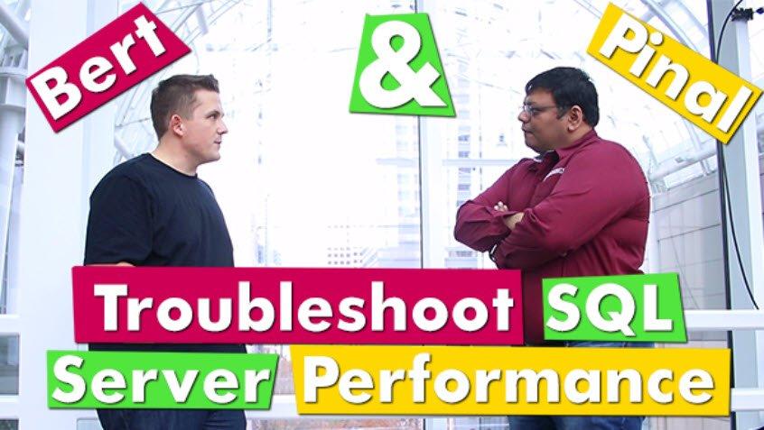 Video - Bert & Pinal Troubleshoot a Slow Performing SQL Server bertpinal