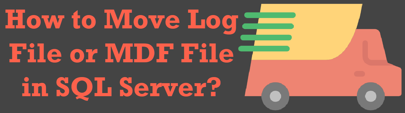 How to Move Log File or MDF File in SQL Server? - Interview Question of the Week #208 movefiles