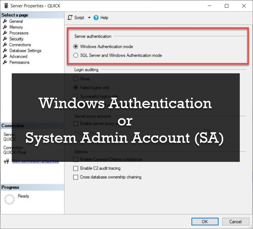 SQL SERVER - Windows Authentication or System Admin Account (SA) securityquestion