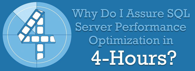 Consulting 103 - Why Do I Assure SQL Server Performance Optimization in 4 Hours? - SQL Server Performance Tuning consulting103