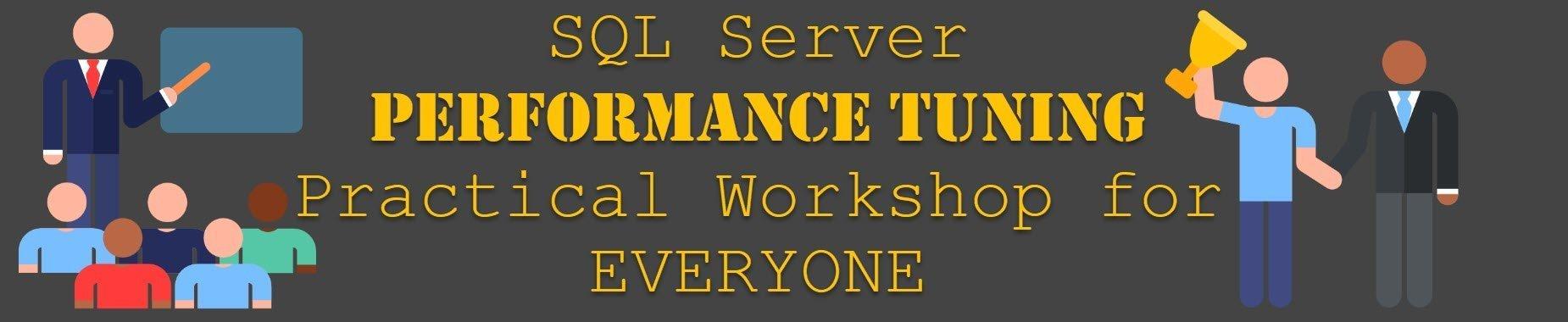 Price Increase Alert - SQL Server Performance Tuning Practical Workshop for EVERYONE - April 23, 2019 performancetuningforeveryone2