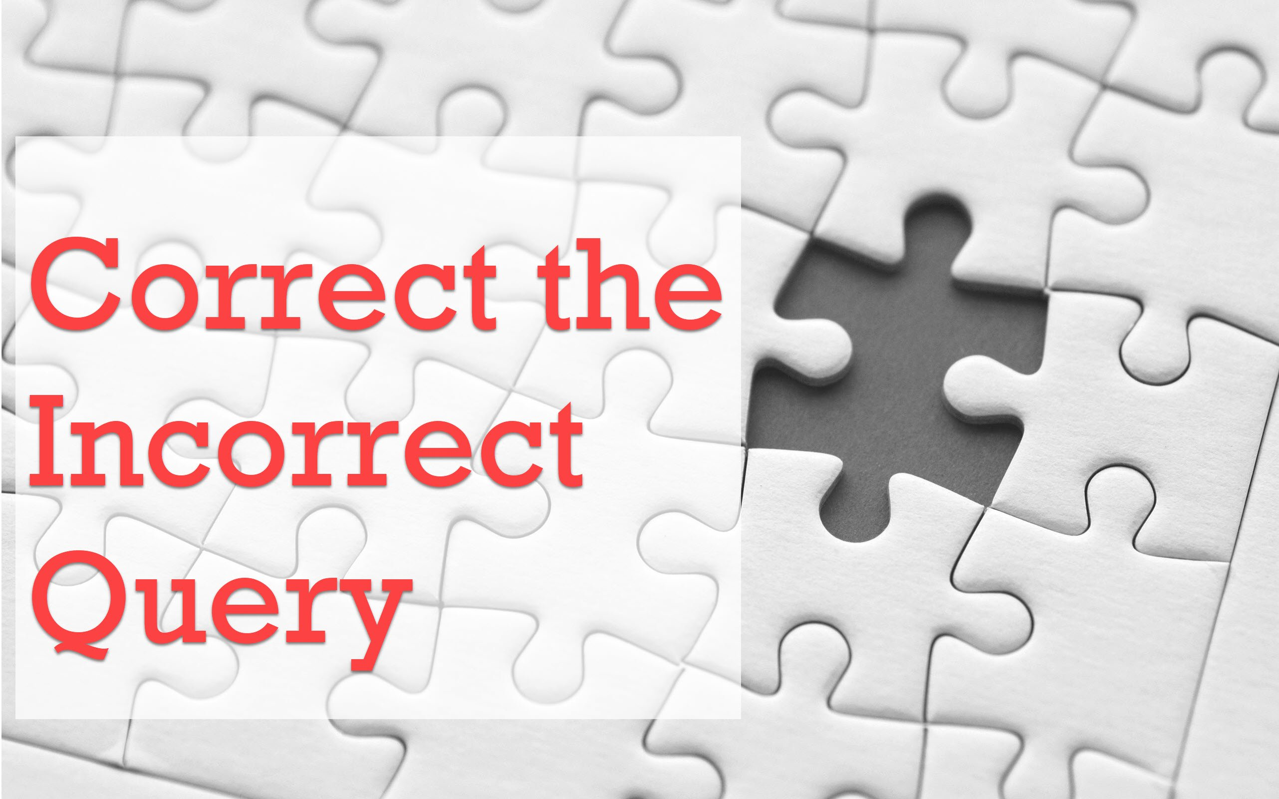 SQL Puzzle - Correct the Incorrect Query - Win Price Worth USD 1000 - Aggregate and Subquery puzzle