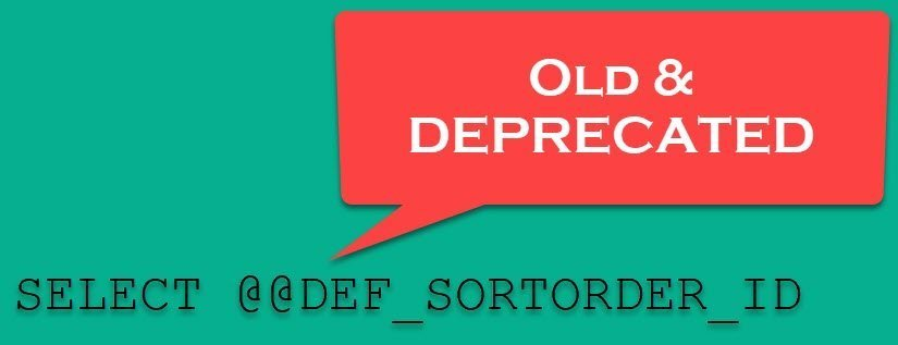 SQL SERVER - Global Variable @@DEF_SORTORDER_ID - Old and May be Deprecated defsortorderid