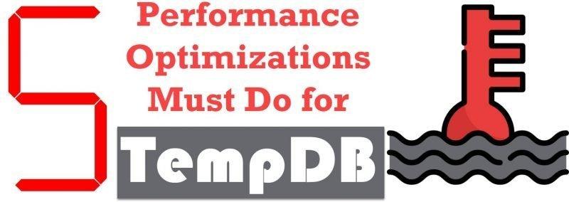 SQL SERVER - 5 Performance Optimizations Must Do for TempDB 5tempdb-800x284