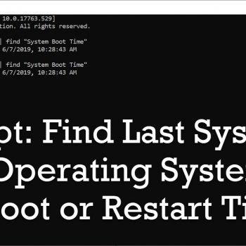 SQL SERVER - Script: Find Last System / Operating System Reboot or Restart Time reboottime-350x350