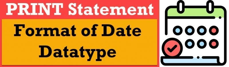 SQL SERVER - PRINT Statement and Format of Date Datatype print-statement-800x235