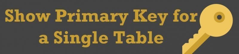 SQL SERVER - Show Primary Key for a Single Table - sp_pkeys sp_pkeys0-800x182