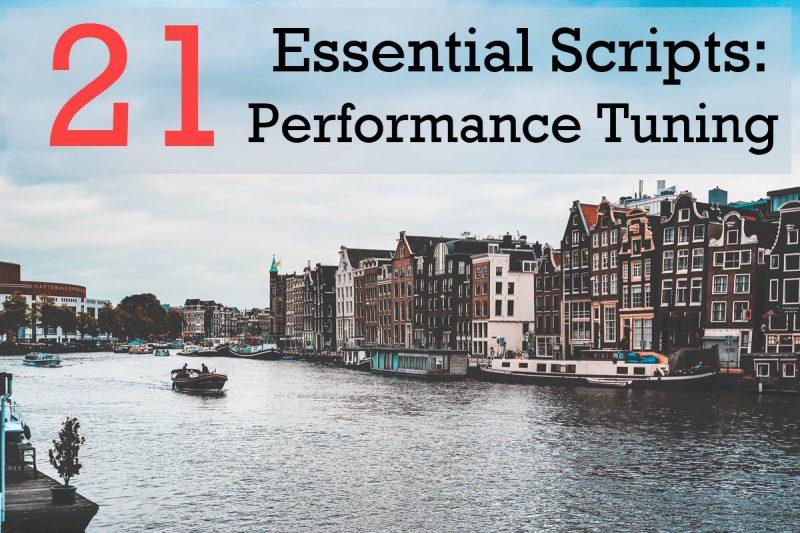 September 2019 Trainings - 21 Essential Scripts: Performance Tuning september-800x533