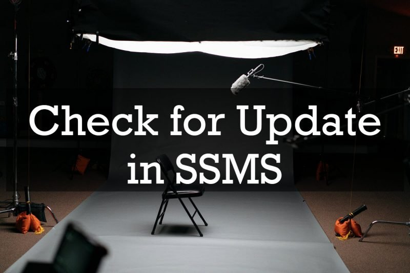 SQL SERVER - Check for Update in SSMS update-ssms-800x533