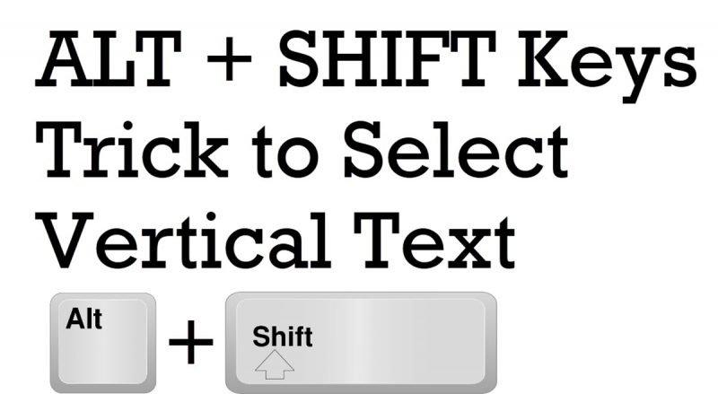 SQL SERVER Management Studio - ALT + SHIFT Keys Trick to Select Vertical Text altshift1-800x439