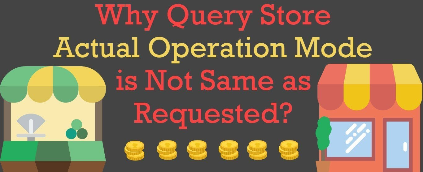 Query Store Operation Mode