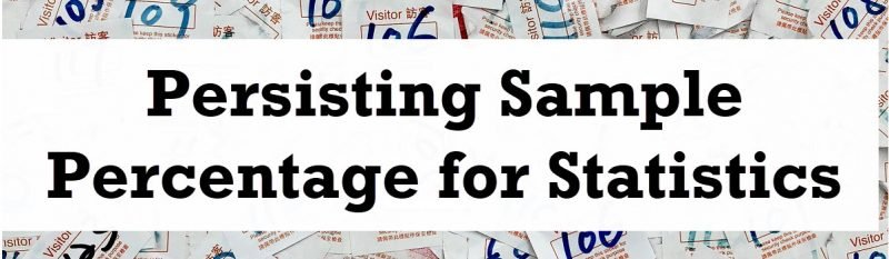 SQL SERVER - Persisting Sample Percentage for Statistics - PERSIST_SAMPLE_PERCENT Persisting-Sample-800x233