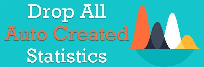 SQL SERVER - Drop All Auto Created Statistics autocreated-800x264