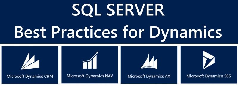SQL SERVER - Best Practices for Dynamics NAV AX CRM dynamics-800x290
