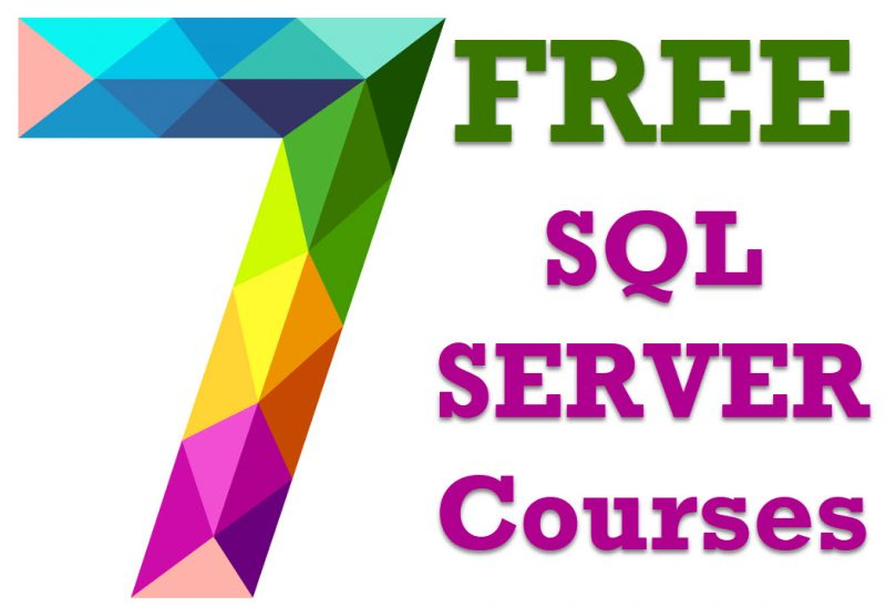 Watch 7 SQL SERVER Courses FREE During Lockdown April 2020 7freecourses-800x549