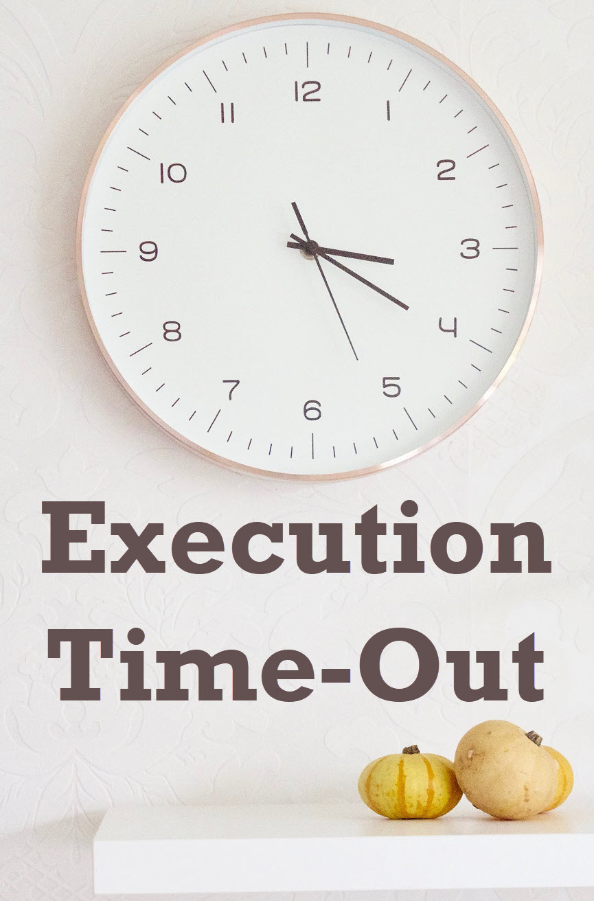 execution time-out