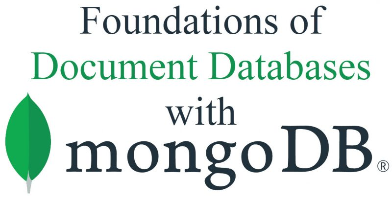 Foundations of Document Databases with MongoDB - Video Course mongodb-800x409
