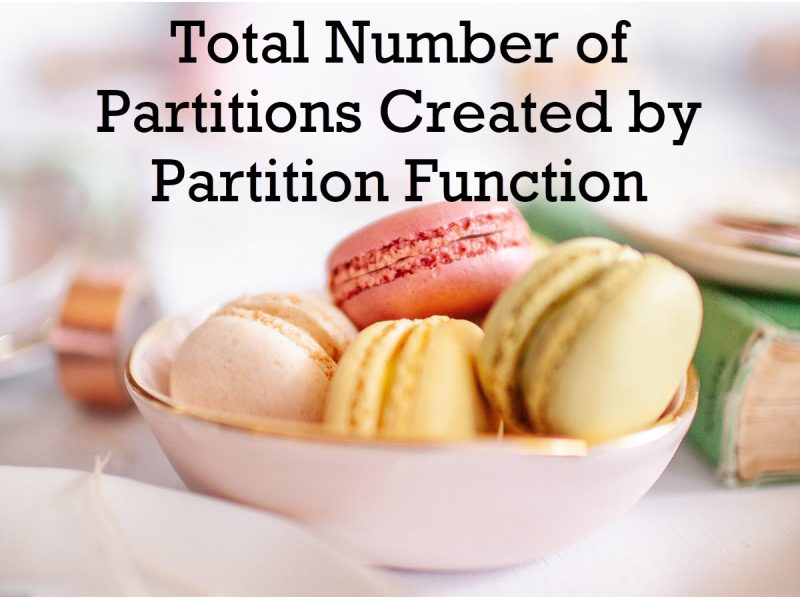 SQL SERVER - Total Number of Partitions Created by Partition Function partitionfunction0-800x597