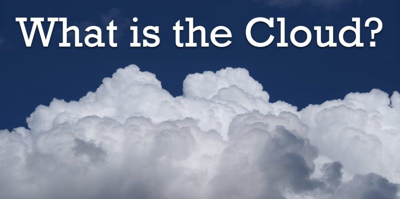 What is the Cloud? thecloud-800x399