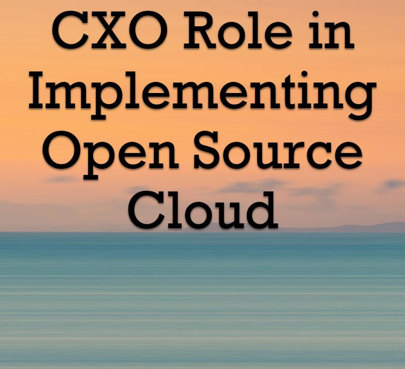 CXO Role in Implementing Open Source Cloud CXORole-800x730