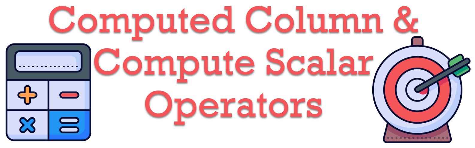 Compute Scalar Operators