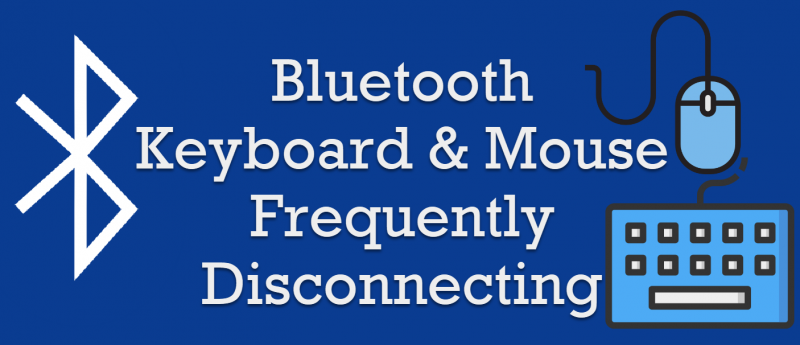 Personal Technology - Solution - Bluetooth KeyBoard and Mouse Frequently Disconnecting bluetooth0-800x345
