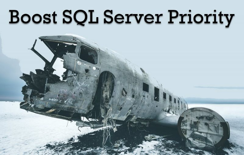 SQL SERVER - Boost SQL Server Priority and SSMS 18 boostsql-800x507