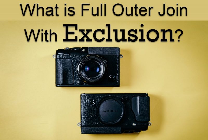 What is Full Outer Join With Exclusion? - Interview Question of the Week #286 join-800x539