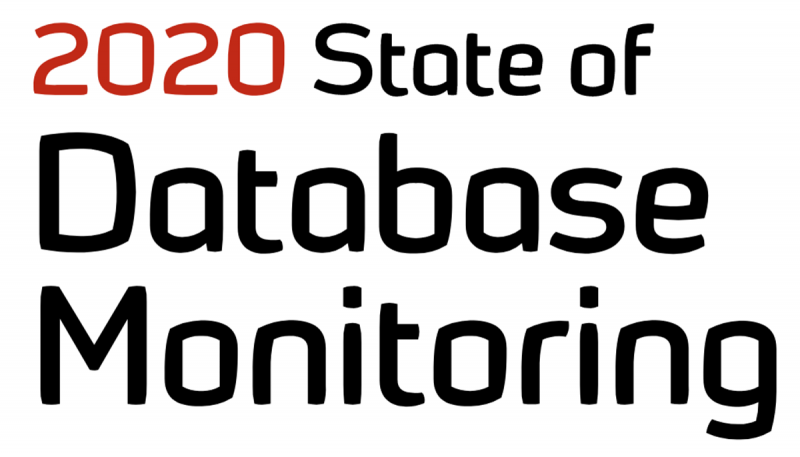 Database Monitoring in 2020 Results From the Latest State of Monitoring Report monitoring-report-800x457