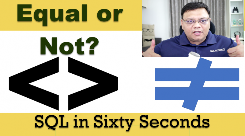 Are Not Equal to Operators Equal to Not In? - SQL in Sixty Seconds #102 102-NotIn-cover-800x447