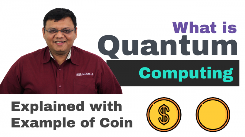Quantum Computing With an Example of Coin - SQL in Sixty Seconds #094 94-Quantum-800x449