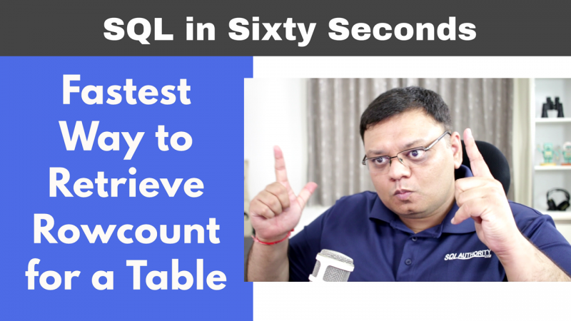 Fastest Way to Retrieve Rowcount for a Table - SQL in Sixty Seconds #096 96-FastestRowCount-Cover-800x450
