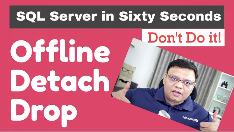 SQL SERVER - Offline, Detach and Drop - Differences Offline-Detach-Drop-800x450
